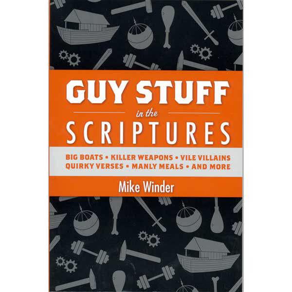 Guy Stuff in the Scriptures